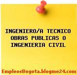 INGENIERO/A TECNICO OBRAS PUBLICAS O INGENIERIA CIVIL