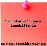 Secretaria/o para inmobiliaria