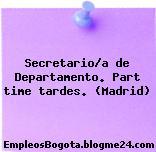 Secretario/a de Departamento. Part time tardes. (Madrid)