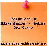 Operario/a De Alimentación – Medina Del Campo