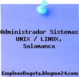 Administrador Sistemas UNIX / LINUX, Salamanca
