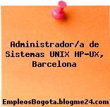 Administrador/a de Sistemas UNIX HP-UX, Barcelona
