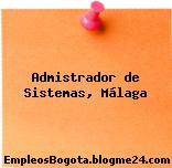 Admistrador de Sistemas, Málaga