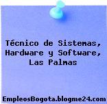 Técnico de Sistemas, Hardware y Software, Las Palmas