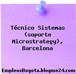 Técnico Sistemas (soporte Microstrategy), Barcelona