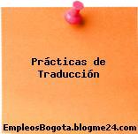 Prácticas de traducción