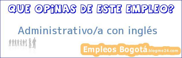 Administrativo/a con inglés