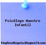 Psicólogo Maestro Infantil