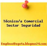 Técnico/a Comercial Sector Seguridad