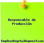 Responsable de Producción
