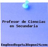 Profesor de Ciencias en Secundaria