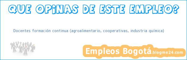Docentes formación continua (agroalimentario, cooperativas, industria química)