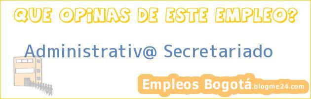 Administrativ@ Secretariado
