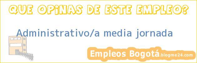 Administrativo/a media jornada