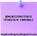 ADMINISTRATIVA/O TÉCNICO/A CONTABLE