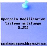 Operario Modificacion Sistema antifuego S.252
