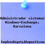 Administrador sistemas Windows-Exchange, Barcelona