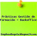 Prácticas Gestión de Formación – Backoffice